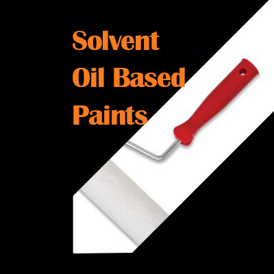 Solvent / Oil Based Paints